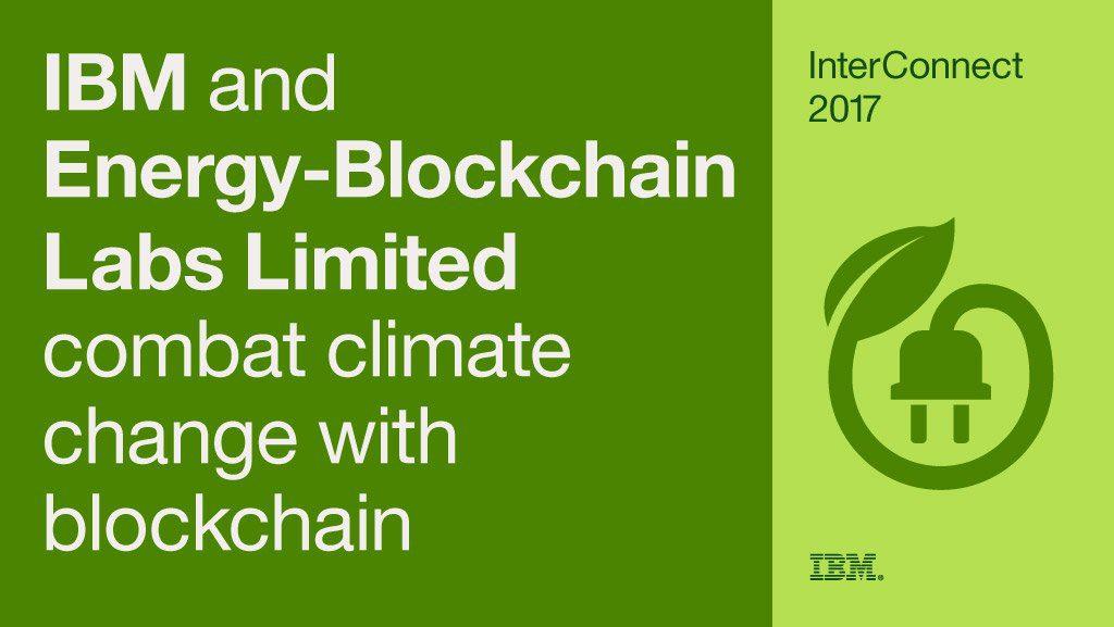 IBM und Energy-Blockchain Labs wollen Firmen helfen ihre Carbon Assets effizient mithilfe der Blockchain-Technologie zu managen, Quelle: IBM